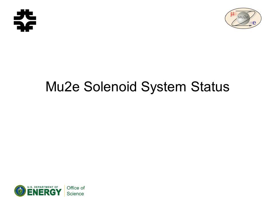 Mu2e Solenoid System Status