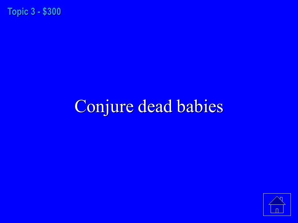 Topic 3 - $200 Kill Mr. Parris