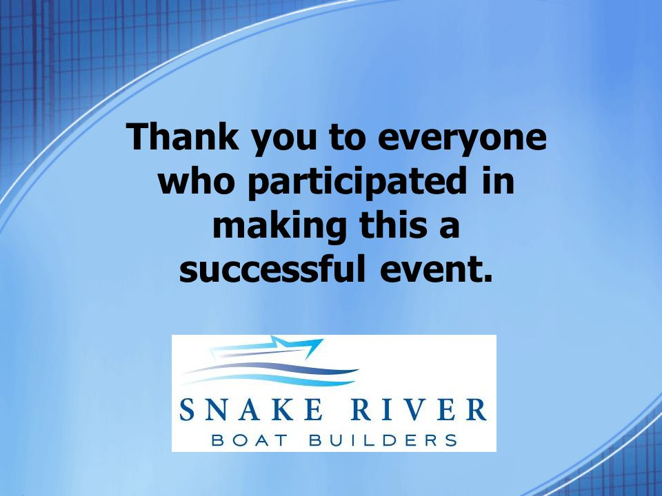 Thank you to everyone who participated in making this a successful event.