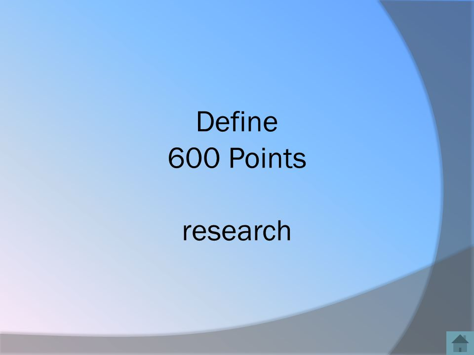 Define 600 Points research
