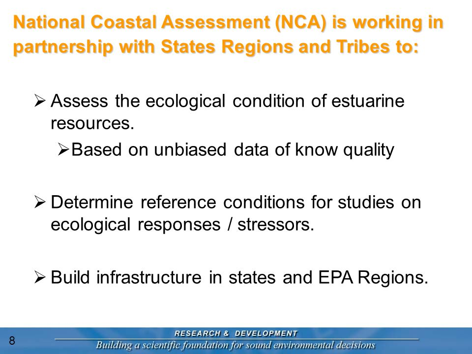  Assess the ecological condition of estuarine resources.
