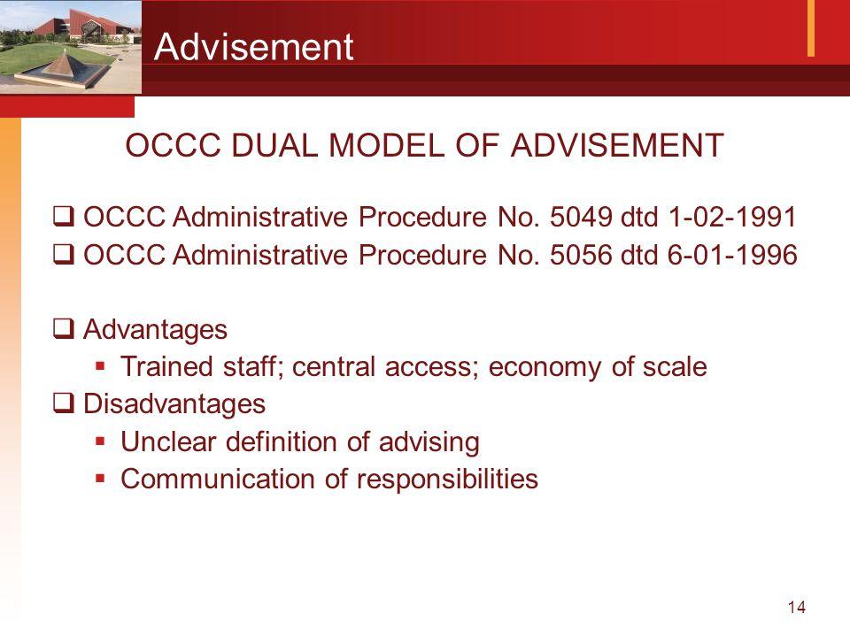 14 Advisement OCCC DUAL MODEL OF ADVISEMENT  OCCC Administrative Procedure No.