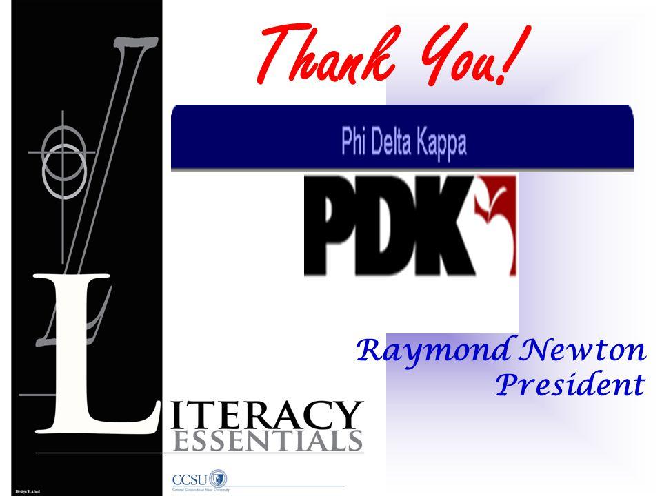 Raymond Newton President Thank You!