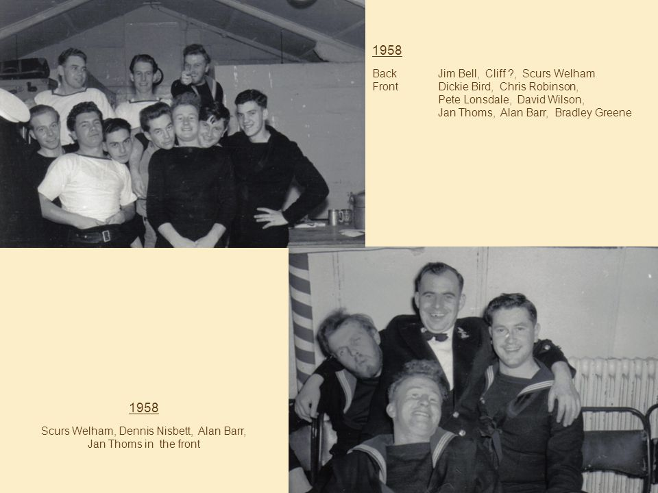 1958 Scurs Welham, Dennis Nisbett, Alan Barr, Jan Thoms in the front 1958 BackJim Bell, Cliff , Scurs Welham FrontDickie Bird, Chris Robinson, Pete Lonsdale, David Wilson, Jan Thoms, Alan Barr, Bradley Greene