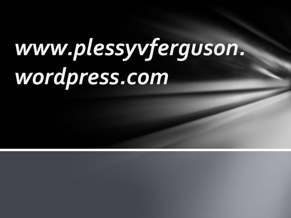 www.plessyvferguson. wordpress.com