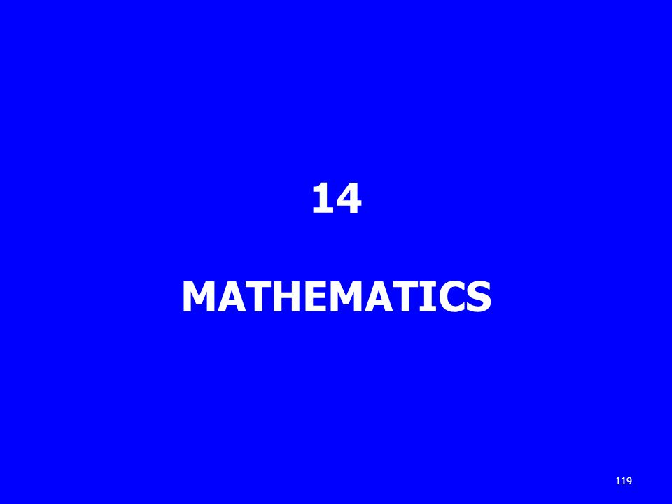 14 MATHEMATICS 119