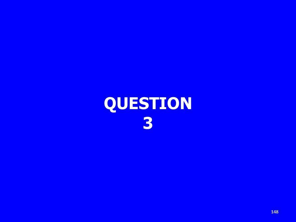 QUESTION 3 148