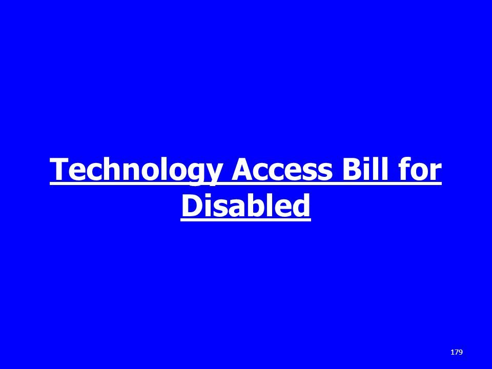 Technology Access Bill for Disabled 179