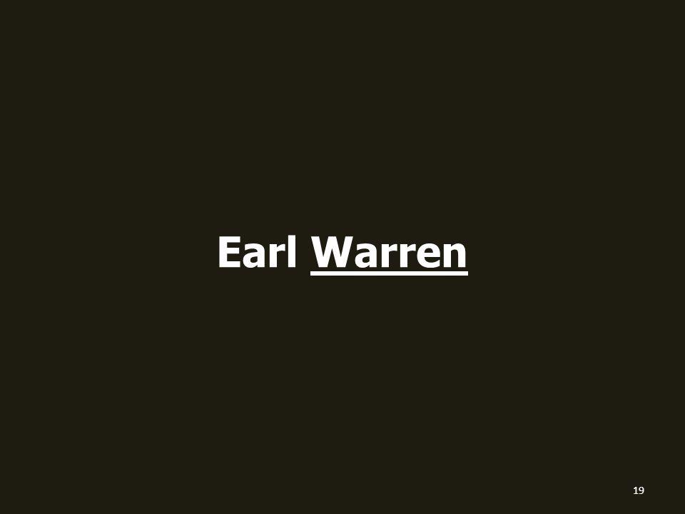 Earl Warren 19
