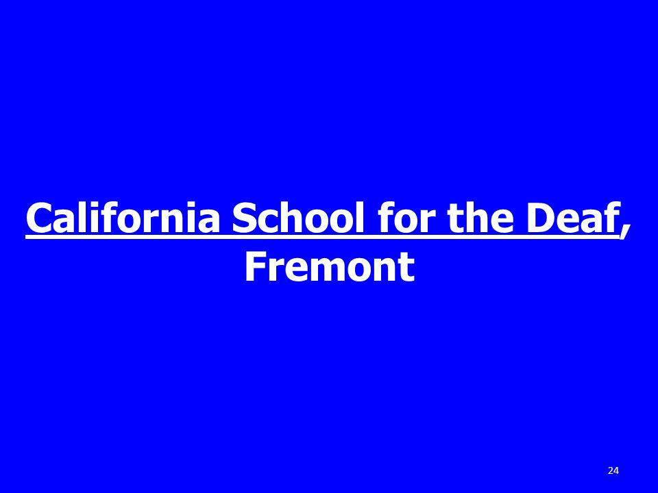 California School for the Deaf, Fremont 24