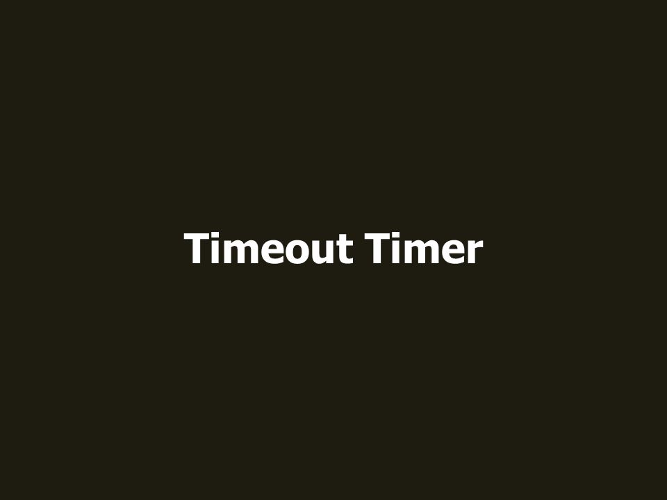 Timeout Timer