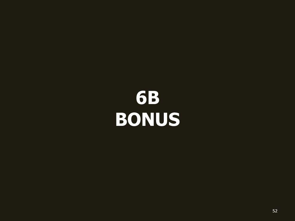 6B BONUS 52