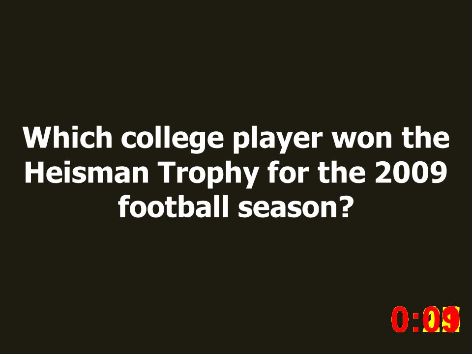 Which college player won the Heisman Trophy for the 2009 football season.