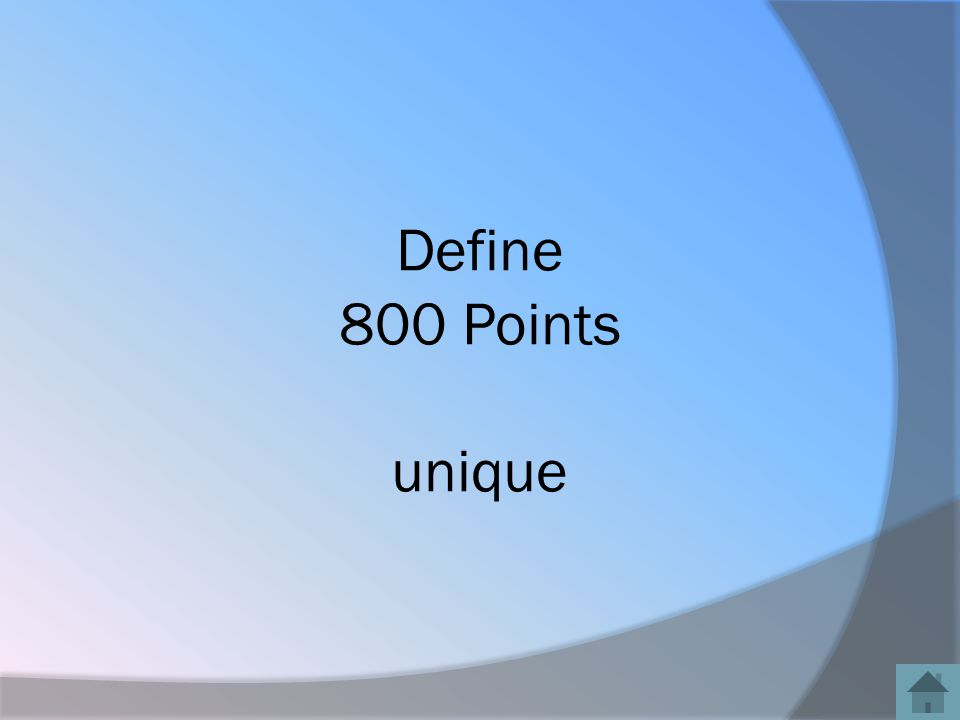 Define 800 Points unique