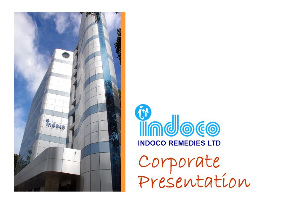 Corporate Presentation INDOCO REMEDIES LTD