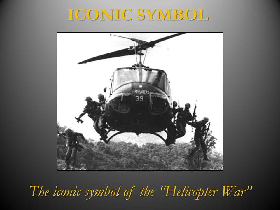 """ICONIC SYMBOL The iconic symbol of the """"Helicopter War"""""""