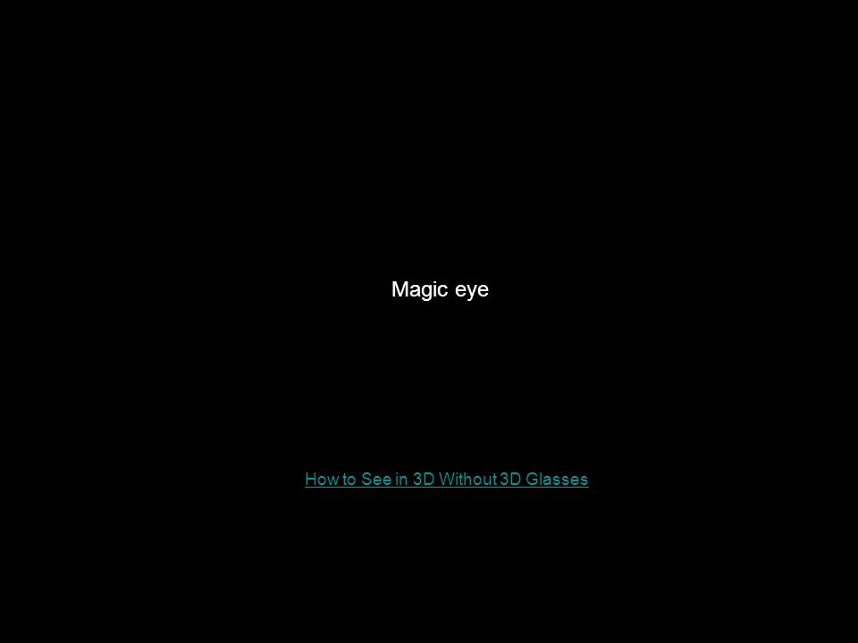 Magic eye How to See in 3D Without 3D Glasses