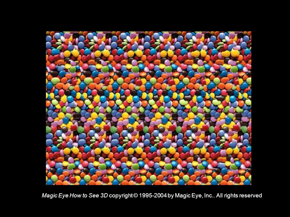 Magic Eye How to See 3D copyright © 1995-2004 by Magic Eye, Inc.. All rights reserved