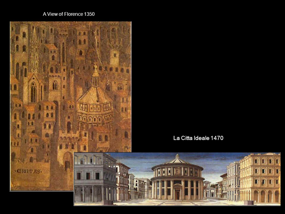 A View of Florence 1350 La Citta Ideale 1470