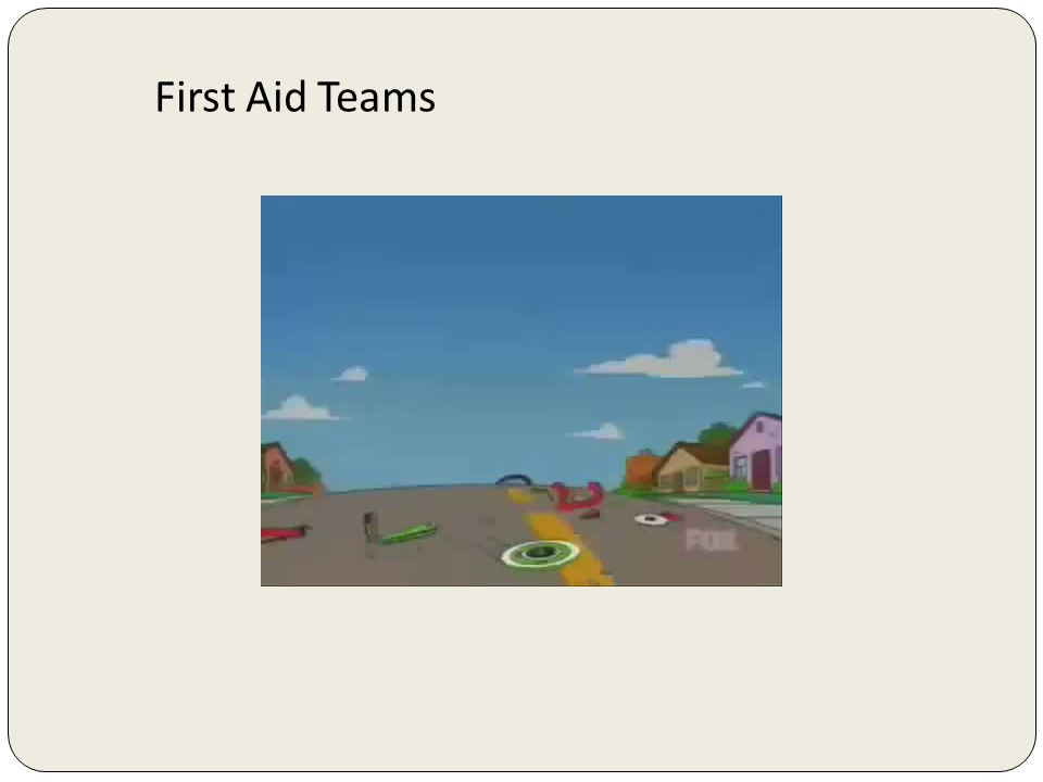 First Aid Teams