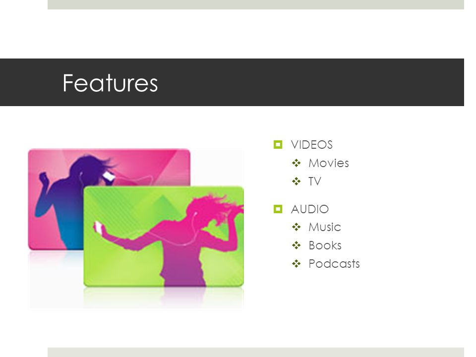 Features  VIDEOS  Movies  TV  AUDIO  Music  Books  Podcasts