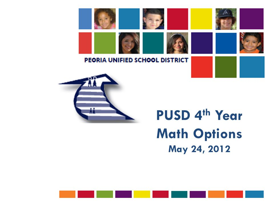 PUSD 4 th Year Math Options May 24, 2012