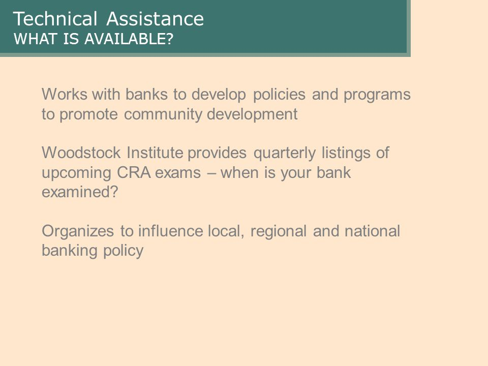 Technical Assistance WHAT IS AVAILABLE.