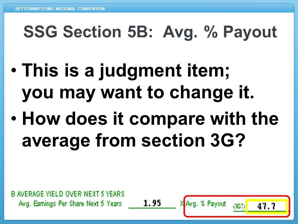 BETTERINVESTING NATIONAL CONVENTION SSG Section 5B: Avg.