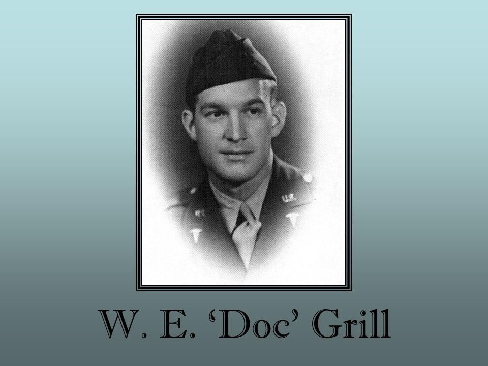 W. E. 'Doc' Grill