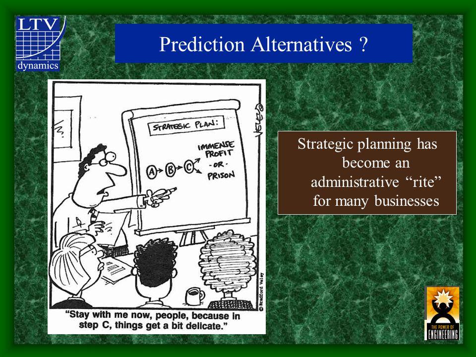 Prediction Alternatives .