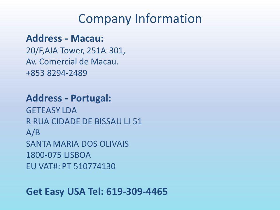Company Information Address - Macau: 20/F,AIA Tower, 251A-301, Av.