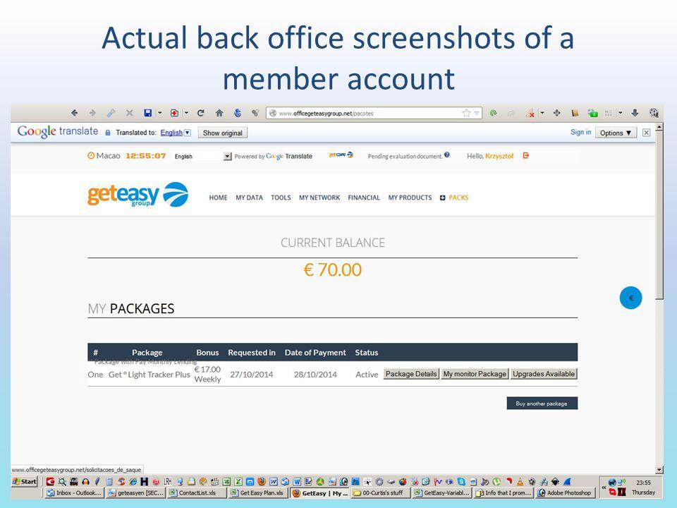 Actual back office screenshots of a member account