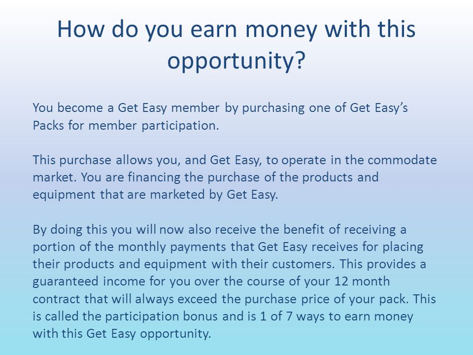 How do you earn money with this opportunity.