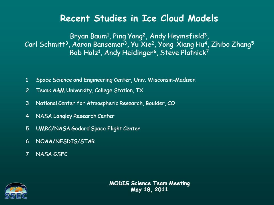 C5 models: assumed smooth particles and were based on limited set of microphysical data and pristine ice particle shapes (habits) Significant issues (not a complete list): Differences found between MODIS C5 cirrus optical thicknesses and those from CALIOP V3 products and also with IR retrievals based on IR window bands Spectral gaps in the ice models that need to be filled for sensors such as the SSFR Discontinuities in transition in absorption/extinction efficiencies obtained from one scattering model to another (e.g., FDTD/DDA to IGOM) Updated ice index of refraction published (Warren and Brandt, JGR, 2008) Seasonal differences found between POLDER and MODIS (Zhang et al 2009) Outstanding Issues