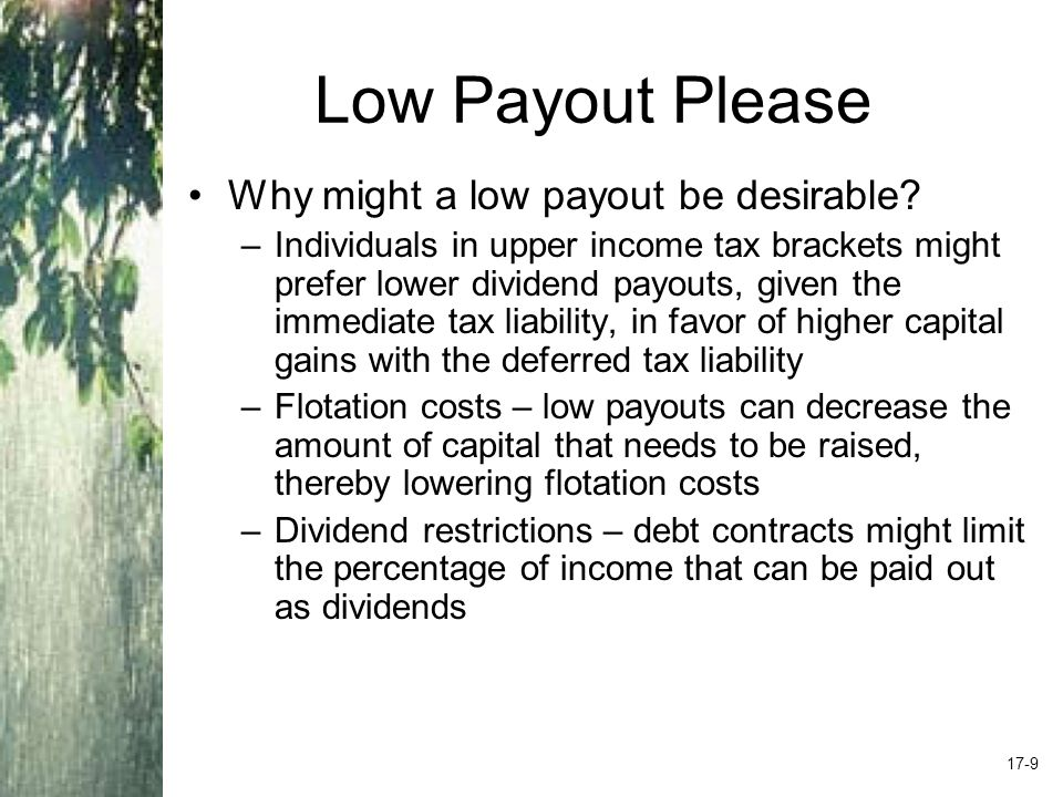 Low Payout Please Why might a low payout be desirable.