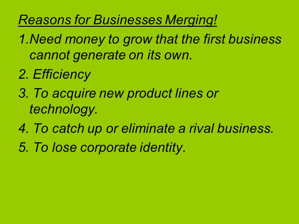 Reasons for Businesses Merging.