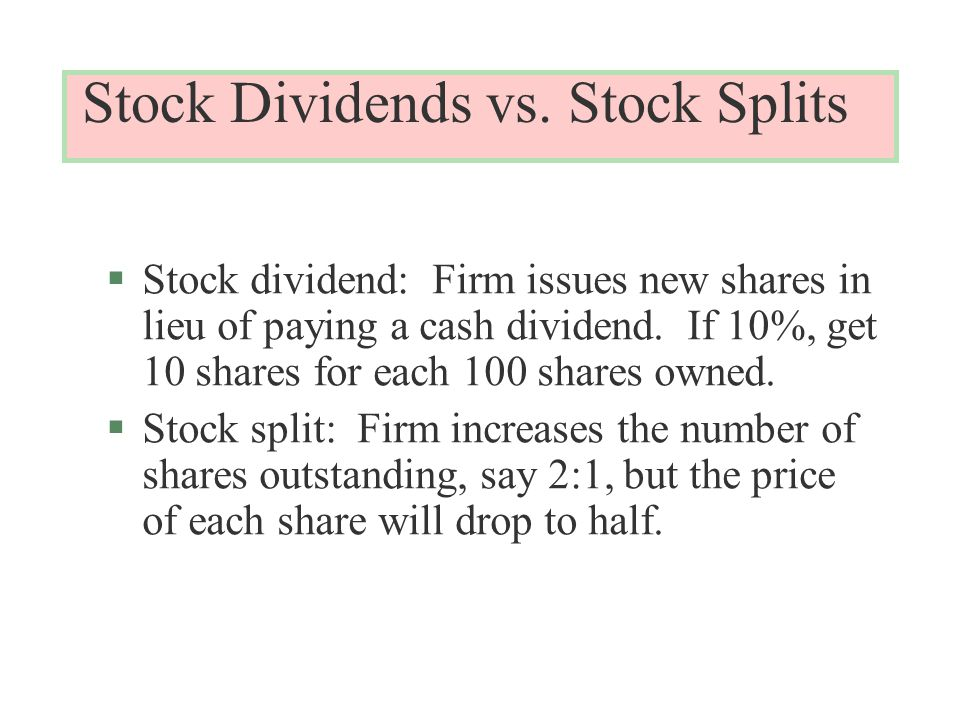 Stock Dividends vs.