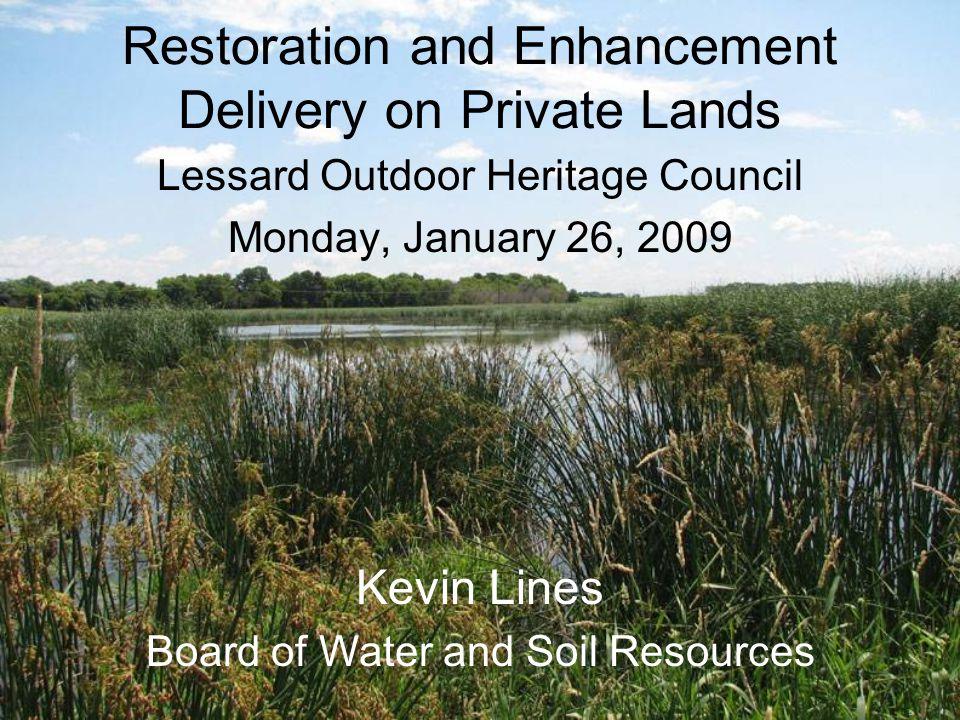 Successful Partnership Examples Minnesota River Conservation Reserve Enhancement Program RIM-WRP Wetland Restoration Partnership Farm Bill Assistance Partnership Working Lands Initiative