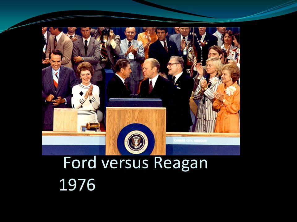 Ford versus Reagan 1976