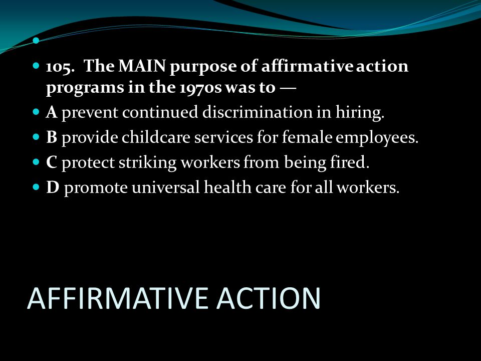 AFFIRMATIVE ACTION 105.