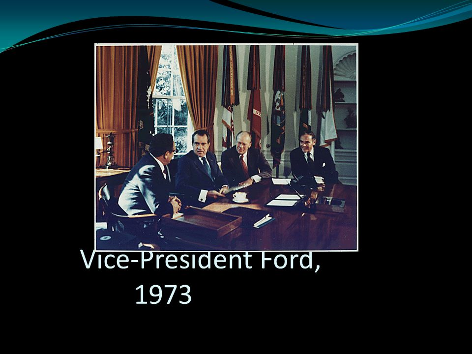 Vice-President Ford, 1973