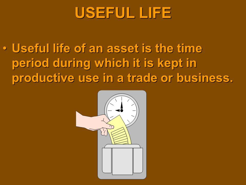 USEFUL LIFE Useful life of an asset is the time period during which it is kept in productive use in a trade or business.Useful life of an asset is the