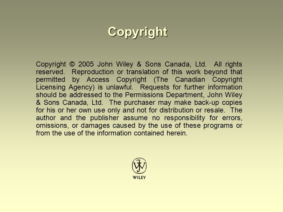 Copyright © 2005 John Wiley & Sons Canada, Ltd.All rights reserved.