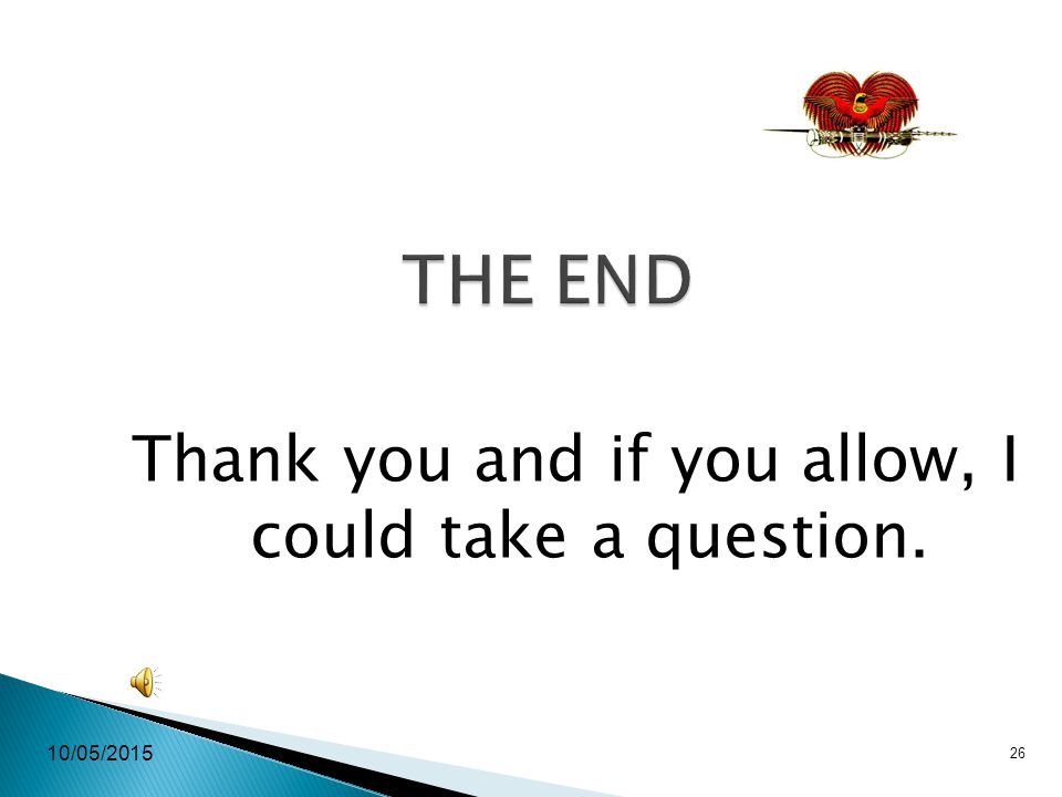 10/05/2015 26 THE END Thank you and if you allow, I could take a question.