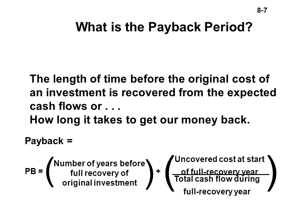 8-7 What is the Payback Period.
