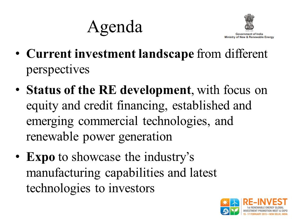 Agenda Current investment landscape from different perspectives Status of the RE development, with focus on equity and credit financing, established a