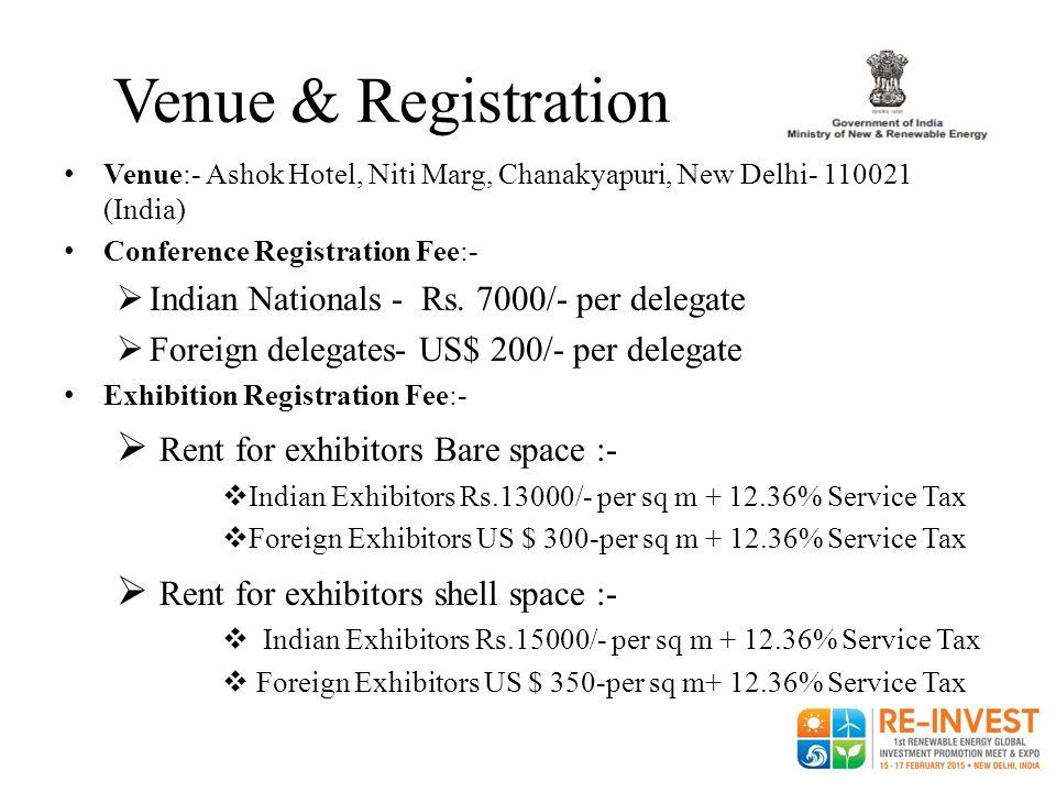 Venue & Registration Venue:- Ashok Hotel, Niti Marg, Chanakyapuri, New Delhi- 110021 (India) Conference Registration Fee:-  Indian Nationals - Rs. 70