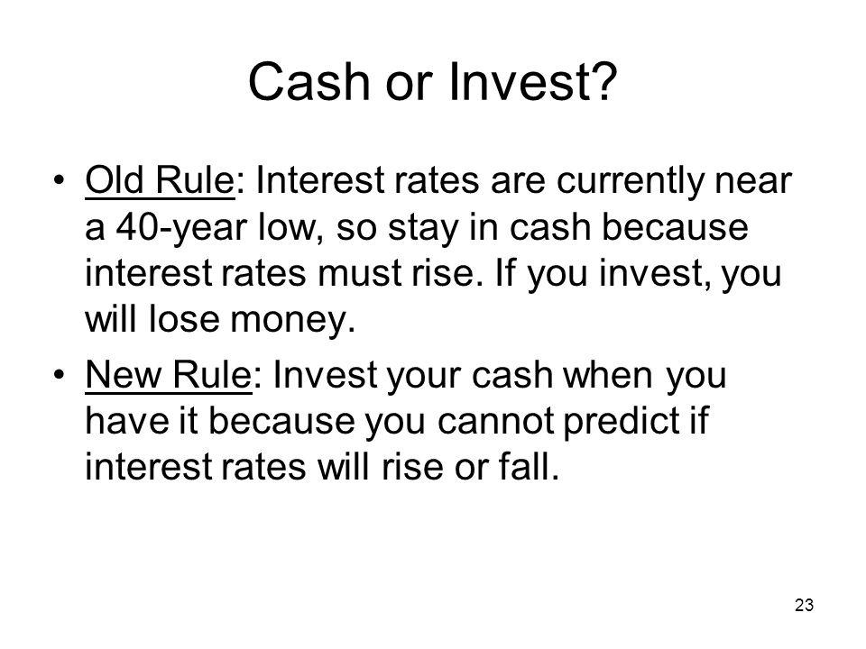 23 Cash or Invest.