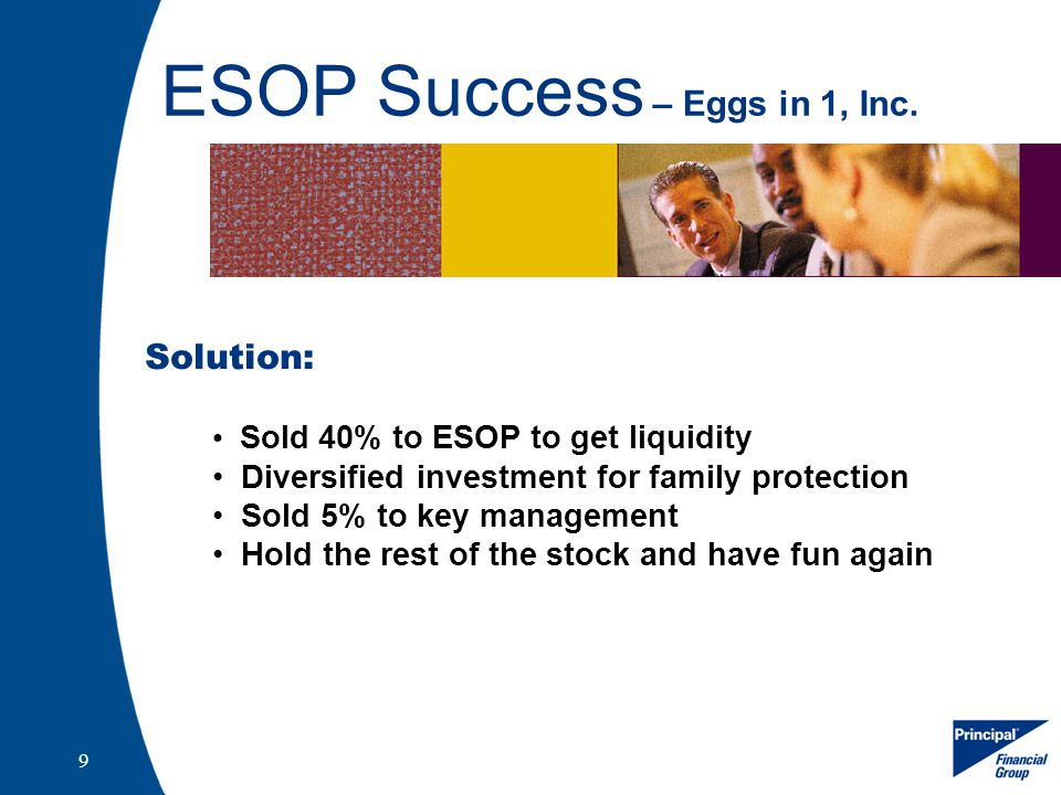 9 ESOP Success – Eggs in 1, Inc.