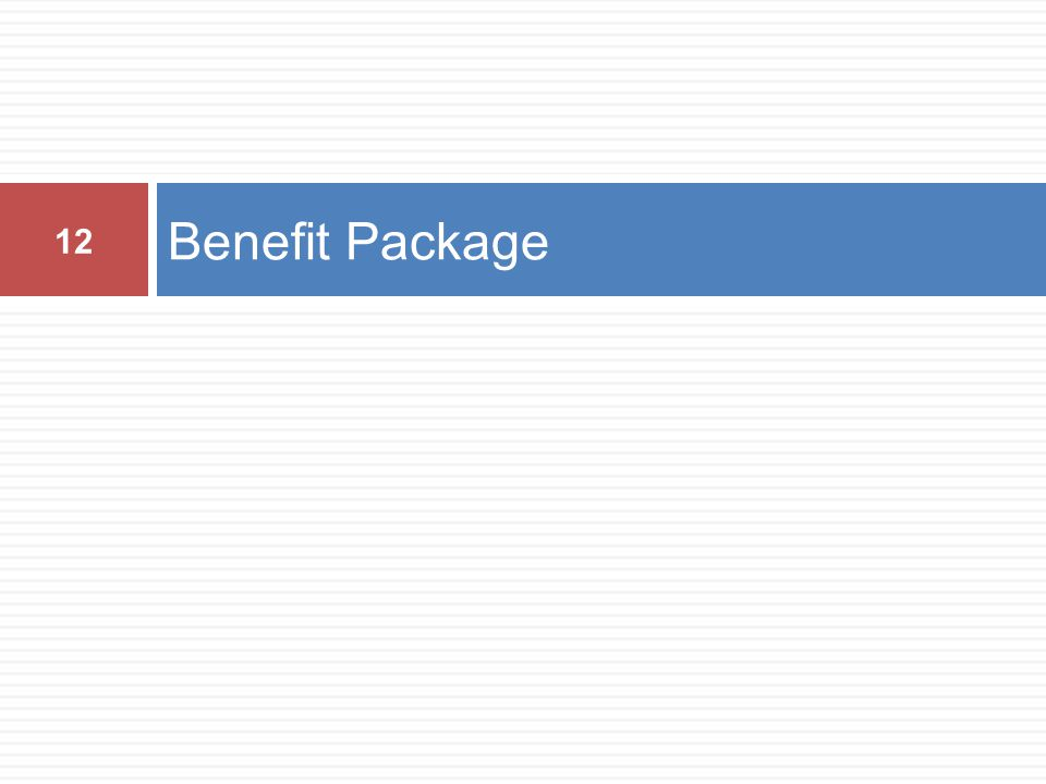 Benefit Package 12